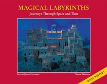 Magical Labyrinths: Journey Through Space and Time