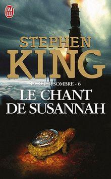 La Tour Sombre, Tome 6 : Le chant de Susannah