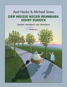 Der weisse Neger Wumbaba kehrt zurück: Zweites Handbuch des Verhörens