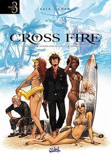 Cross Fire : Tome 1, Opération Judas ; Tome 2, Au service secret de sa sainteté ; Tome 3, Mourir et laisser vivre