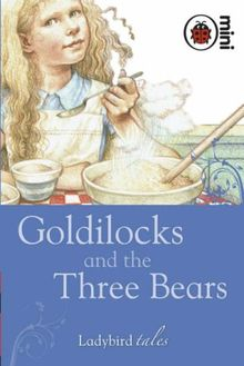 Goldilocks and the Three Bears: Ladybird Tales