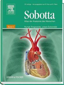 Atlas der Anatomie des Menschen, 2 Bde., Bd.2, Rumpf, Eingeweide, untere Extremität. 21. neu bearbeitete Auflage.