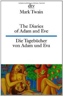 The Diaries of Adam and Eve - Die Tagebücher von Adam und Eva