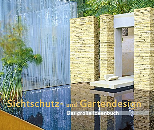 Sichtschutz und gartendesign von modeste herwig - Gartenarchitektur software ...