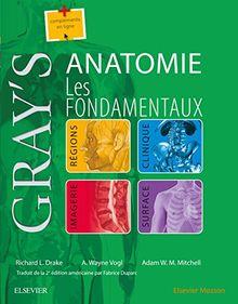 Gray's Anatomie: Les Fondamentaux