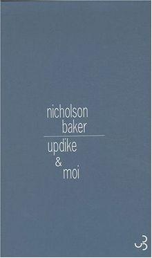 Updike & moi