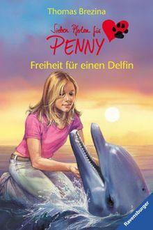 Sieben Pfoten für Penny 3: Freiheit für einen Delfin