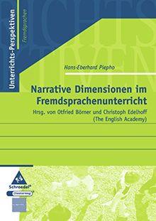 Unterrichts-Perspektiven - Fremdsprachen: Narrative Dimensionen im Fremdsprachenunterricht
