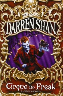 Cirque du Freak (The Saga of Darren Shan)