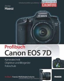 Profibuch Canon EOS 7D: Kameratechnik / Objektive und Blitzgeräte / Fotoschule. Im Buch Franzis-Weißabgleichskarte