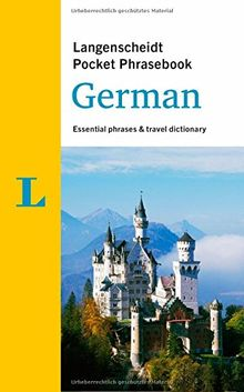 Langenscheidt Pocket Phrasebook German: Essential phrases and travel dictionary (Langenscheidt Pocket Phrasebooks)