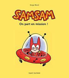 SamSam, Tome 1 : On part en mission !