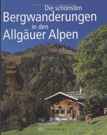 Die schönsten Bergwanderungen in den Allgäuer Alpen