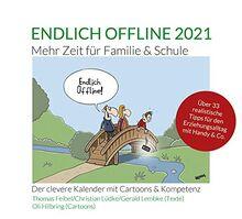 Endlich offline 2021. Mehr Zeit für Familie & Schule