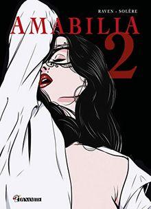 Amabilia, Tome 2 :