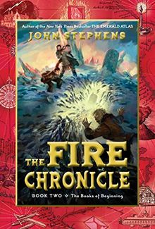 The Fire Chronicle (Books of Beginning, Band 2)