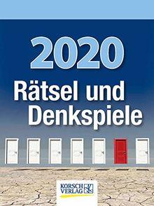 Rätsel und Denkspiele 2020: Tages-Abreisskalender mit Rätseln und kniffligen Denkaufgaben I Aufstellbar I 12 x 16 cm