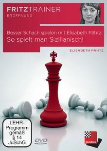 Besser Schach spielen mit Elisabeth Pähtz: So spielt man Sizilianisch!