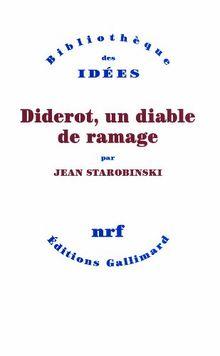 Diderot : Un diable de ramage (Bib Idees)