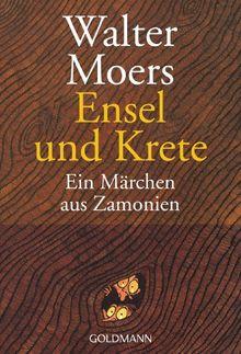 Ensel und Krete: Ein Märchen aus Zamonien
