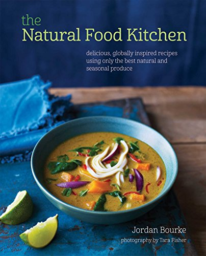 The Natural Food Kitchen Von Jordan Bourke