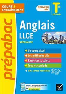 Anglais LLCE Tle générale (spécialité) - Prépabac cours & entraînement: nouveau programme, nouveau bac (2020-2021) (Prépabac (21))