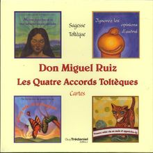 Don Miguel Ruiz, les quatre accords toltèques