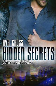 Hidden Secrets: Grace und Ethan (Hidden-Secrets-Reihe - Band 2)