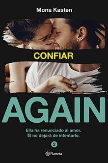Confiar (Serie Again 2) (Planeta Internacional, Band 2)