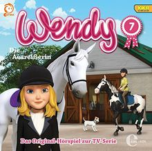 """Wendy, Folge 7 """"Die Ausreißerin"""" (Das Original-Hörspiel zur TV-Serie)"""