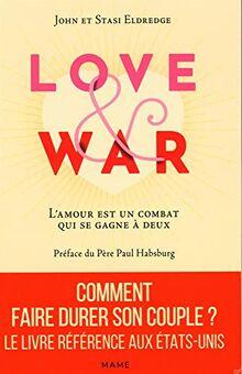 Love and War. L'amour est un combat qui se gagne à deux (FAMILLE)