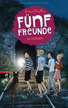 Fünf Freunde im Zeltlager (Einzelbände, Band 7)