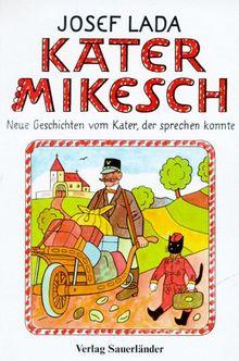 Kater Mikesch, Bd.2, Neue Geschichten vom Kater, der sprechen konnte
