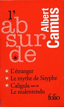 L'absurde: L'etranger / Le Mythe De Sisyphe / Caligula