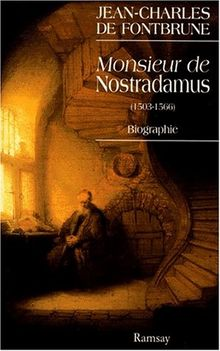 MONSIEUR DE NOSTRADAMUS. Biographie (Ramsay)
