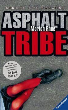 Asphalt Tribe. Kinder der Straße. (Junge Erwachsene)