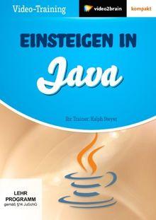Einsteigen in Java - Einfach programmieren lernen